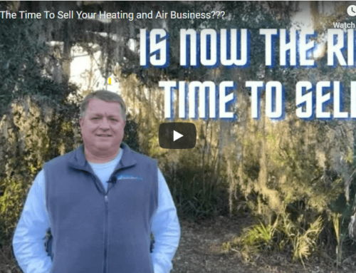 Is Now The Right Time to Sell Your Heating and Air (HVAC) Business?